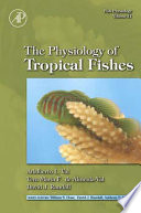 Fish Physiology The Physiology Of Tropical Fishes Book PDF