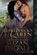 Frederick's Queen