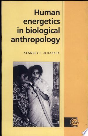 Download Human Energetics in Biological Anthropology online Books - godinez books