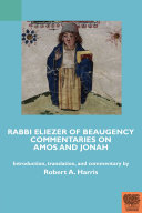 Rabbi Eliezer of Beaugency, Commentaries on Amos and Jonah (With Selections from Isaiah and Ezekiel) Pdf/ePub eBook