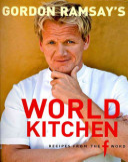 Gordon Ramsay s World Kitchen Book PDF