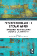 Prison Writing and the Literary World