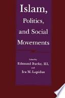 Islam, Politics, and Social Movements