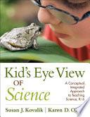 Kid  s Eye View of Science