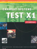 Automotive ASE Test Preparation Manuals, X1: Exhaust Systems