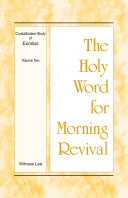 Pdf The Holy Word for Morning Revival - Crystallization-study of Exodus Volume 2 Telecharger