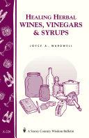 Healing Herbal Wines  Vinegars   Syrups