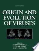 """Origin and Evolution of Viruses"" by Esteban Domingo, Colin R. Parrish, John J. Holland"