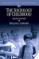 """The Sociology of Childhood"" by William A. Corsaro"