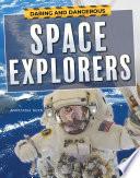 Daring And Dangerous Space Explorers