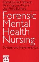 Forensic Mental Health Nursing