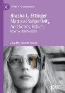 Matrixial Subjectivity  Aesthetics  Ethics  Volume 1  1990 2000