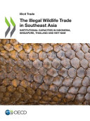 The Illegal Wildlife Trade In Southeast Asia