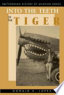 Into the Teeth of the Tiger Pdf/ePub eBook