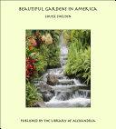 Beautiful Gardens in America
