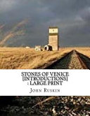 Stones Of Venice Introductions