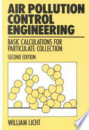 Air Pollution Control Engineering  : Basic Calculations for Particulate Collection, Second Edition