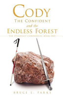 Cody the Confident and the Endless Forest