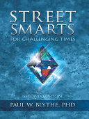 STREET SMARTS for challenging times: Second Edition