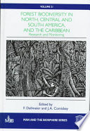 Forest Biodiversity In North Central And South America And The Caribbean Research And Monitoring