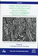 Forest Biodiversity in North, Central and South America, and the Caribbean: Research and Monitoring
