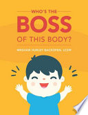 Who's The Boss Of This Body
