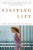Visiting Life