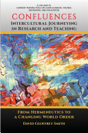 CONFLUENCES Intercultural Journeying in Research and Teaching