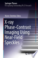 X ray Phase Contrast Imaging Using Near Field Speckles
