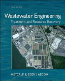 Wastewater Engineering: Treatment and Resource Recovery