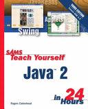 Sams Teach Yourself Java 2 in 24 Hours