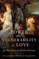 The Power and Vulnerabililty of Love