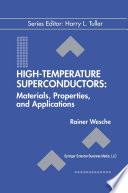 High-Temperature Superconductors: Materials, Properties, and Applications