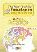 Estimulación de las funciones cognitivas, nivel 2 : cuaderno 1 : lenguaje