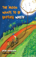THE MOON WANTS TO BE SPOTLESS WHITE Pdf/ePub eBook