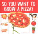 So You Want to Grow a Pizza