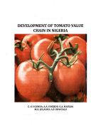Development Of Tomato Value Chain In Nigeria Book PDF