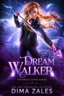 Pdf Dream Walker (Bailey Spade Series Book 1) Telecharger
