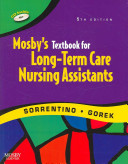 Mosby S Textbook For Long Term Care Assistants Text And Mosby S Nurse Assisting Skills Dvd Student Version Package