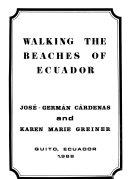 Walking The Beaches Of Ecuador