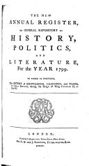 The New Annual Register, Or, General Repository of History, Politics, and Literature for the Year ...