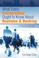 What Every Entrepreneur Ought to Know About Business   Banking
