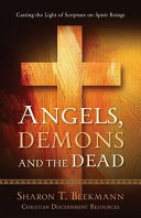 Angels, Demons & the Dead