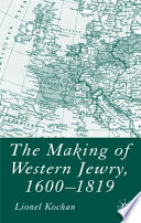 The Making of Western Jewry  1600 1819