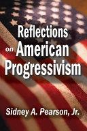 Reflections on American Progressivism Pdf/ePub eBook