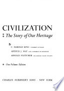 A HISTORY OF CIVILIZATION The Story of Our Heritage