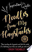 Needles from My Haystacks