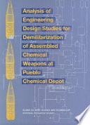 Analysis of Engineering Design Studies for Demilitarization of Assembled Chemical Weapons at Pueblo Chemical Depot Book