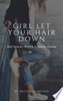 Girl Let Your Hair Down Book