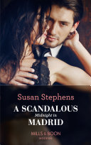 A Scandalous Midnight In Madrid  Mills   Boon Modern   Passion in Paradise  Book 2